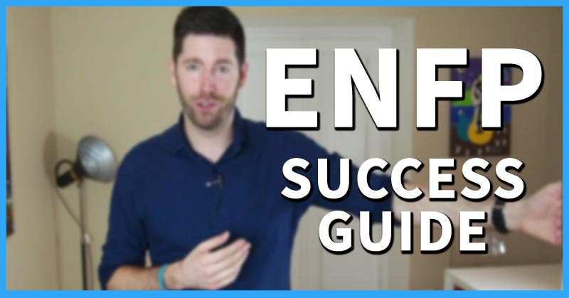 ENFP Success Guide | Dreams Around The World